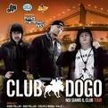 Club Dogo live @ Gallipoli