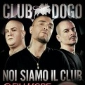 Club Dogo - Noi siamo il club tour - Cortemaggiore