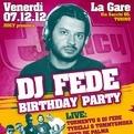 Dj Fede's Birthday party @Torino