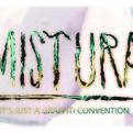 Mistura graffiti convention