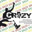 Crazy streetwear